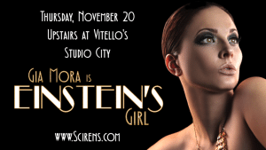 Scirens Event: EINSTEIN'S GIRL–Nov. 20