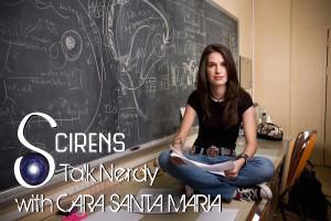 The Scirens & Cara Santa Maria