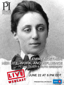 LIVE WEBINARS – Emmy Noether and The Genesis & Renaissance of GR