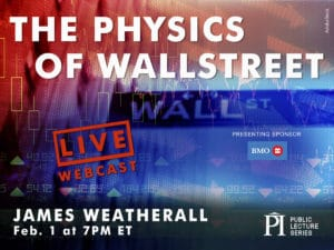 LIVE WEBINAR: The Physics of Wall Street, James Weatherall