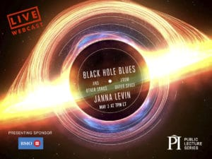 LIVE WEBINAR: Black Hole Blues, Janna Levin